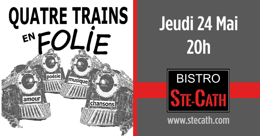 quatre_trains_en_folie_24_mai_2018_bistro_ste_cath_